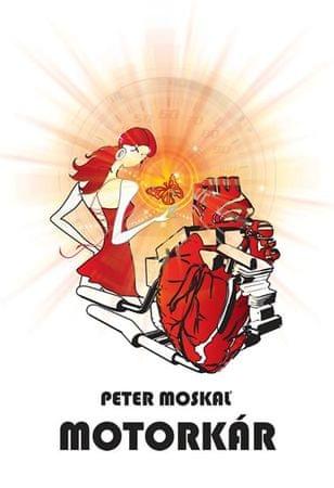Moskaľ Peter: Motorkár (slovensky)