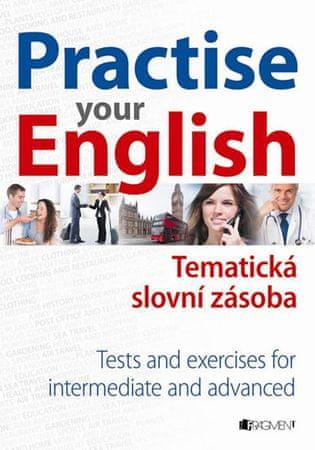 Misztal Mariusz: Practise your English - 2. vydání