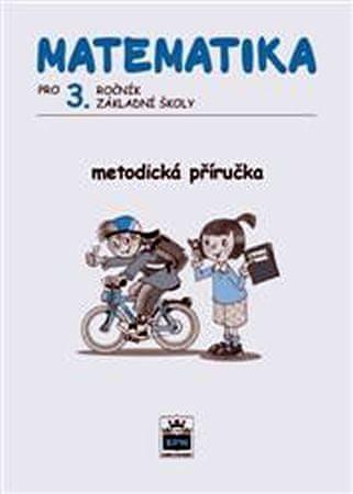 Čížková Miroslava: Matematika pro 3. ročník základní školy - Metodická příručka