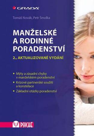 Novák Tomáš, Šmolka Petr,: Manželské a rodinné poradenství