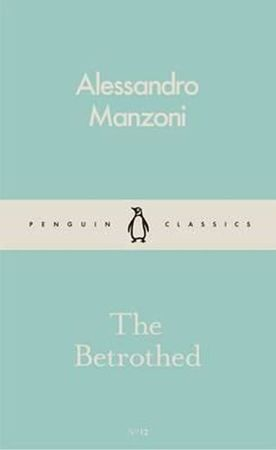 Manzoni Alessandro: The Betrothed