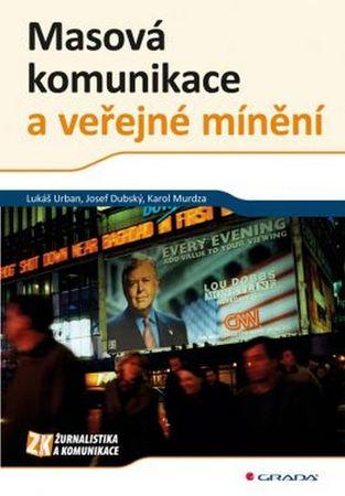 Urban Lukáš: Masová komunikace a veřejné mínění