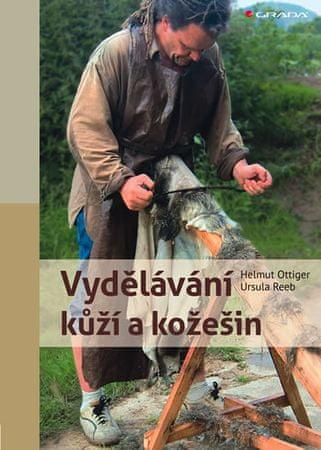 Ottiger Helmut, Reeb Ursula: Vydělávání kůží a kožešin