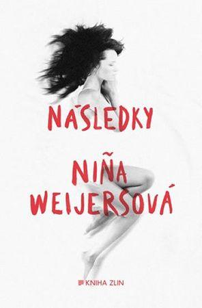 Weijersová Nina: Následky