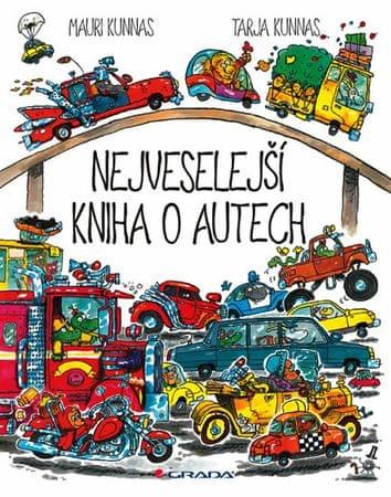 Kunnas Mauri, Kunnas Tarja,: Nejveselejší kniha o autech