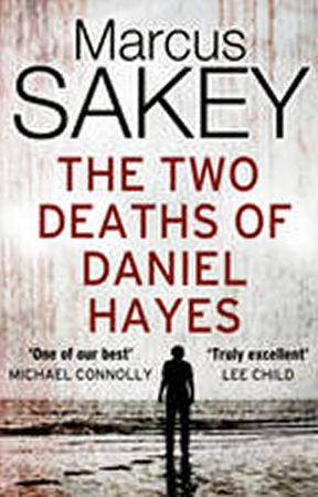 Sakey Marcus: The Two Deaths of Daniel Hayes
