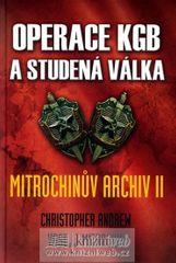 Andrew Christopher: Operace KGB a studená válka (Mitrochinův archiv II) - Leda