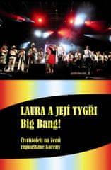 Šůcha Karel: Laura a její tygři - Big Bang! + DVD