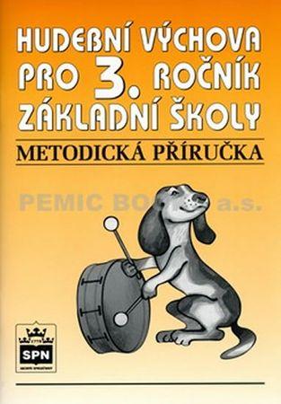 Lišková Marie Mgr.: Hudební výchova pro 3.ročník základní školy - Metodická příručka