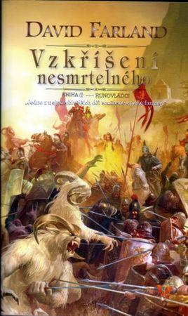 Farland David: Runovládci 6 - Vzkříšení nesmrtelného