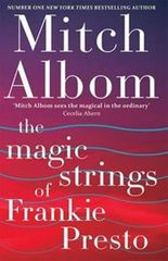 Albom Mitch: The Magic Strings of Frankie Presto