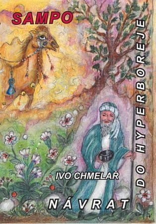 Chmelař Ivo: Návrat do Hyperboreje