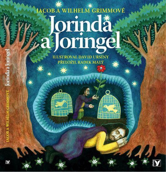 Grimmovi Jacob a Wilhelm: Jorinda a Joringel