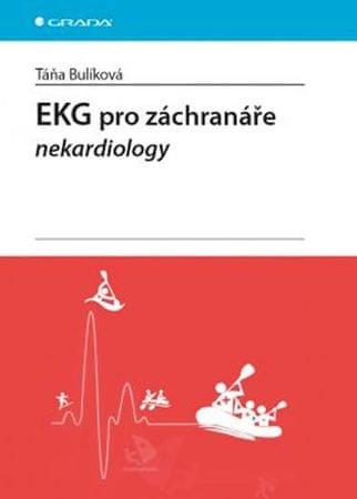 Bulíková Táňa: EKG pro záchranáře nekardiology