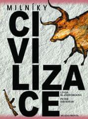 Blandfordová Linda, Davidson Peter: Milníky civilizace