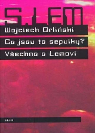 Orlinski Wojciech: Co jsou to sepulky?