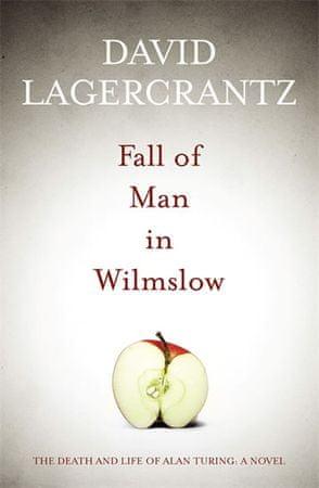 Lagercrantz David: Fall of Man in Wilmslow
