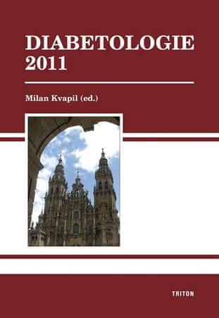 Kvapil Milan: Diabetologie 2011