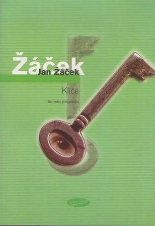 Žáček Jan: Klíče - Román prozaika