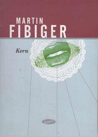 Fibiger Martin: Kern
