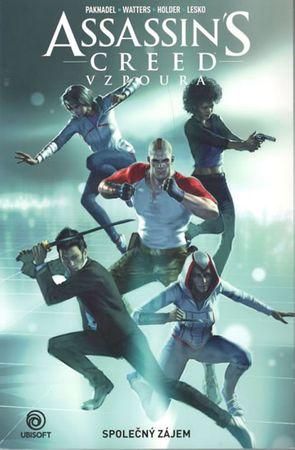 Paknadel Alex, Watters Dan,: Assassins Creed Vzpoura - Společný zájem