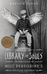 Riggs Ransom: Library of Souls: The Third Novel of Miss Peregrine´s Peculiar Children
