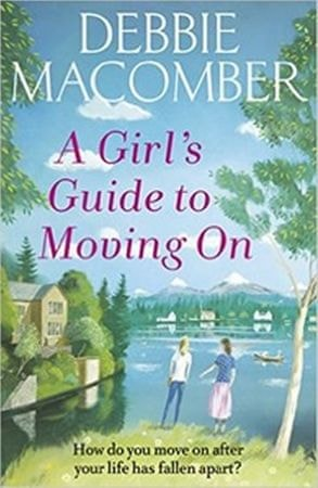 Macomberová Debbie: A Girl´s Guide To Moving On