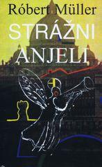 autor neuvedený: Strážni anjeli