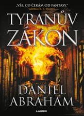 Abraham Daniel: Tyranův zákon