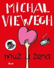 Viewegh Michal: Muž a žena