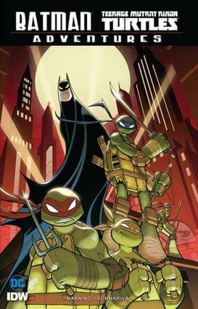 Manning Matthew K., Sommariva Jon,: Batman/Želvy nindža Adventures