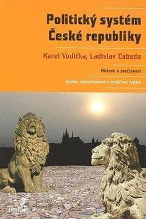Vodička Karel, Cabada Ladislav,: Politický systém České republiky