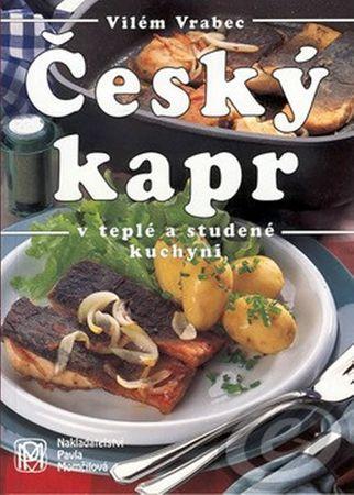 Vrabec Vilém: Český kapr v teplé a studené kuchyni