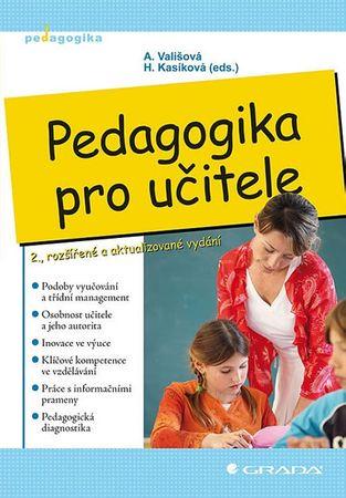 Vališová Alena, Kasíková Hana: Pedagogika pro učitele