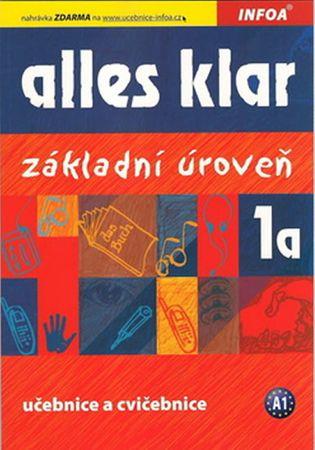 Luniewska a kolektiv Krystyna: Alles klar 1a - učebnice+cvičebnice
