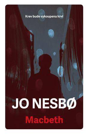 Nesbo Jo: Macbeth