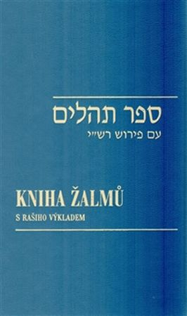 Kniha žalmů s Rašiho výkladem/ Sefer Tehilim