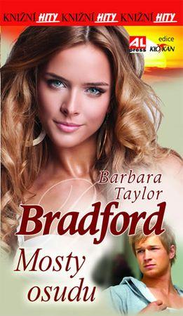 Taylor Bradfordová Barbara: Mosty osudu