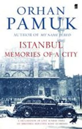 Pamuk Orhan: Istanbul : Memories and the City