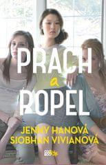 Hanová Jenny, Vivianová Siobhan,: Prach a popel