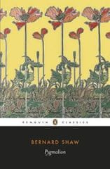 Shaw George Bernard: Pygmalion