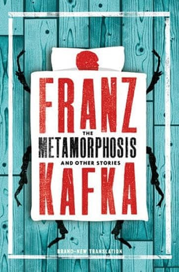 Kafka Franz: The Metamorphosis and Other Stories