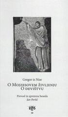 Gregor iz Nise: O Mojzesovem življenju