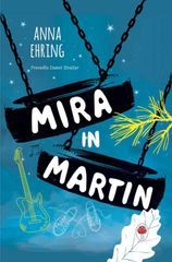 Anna Ehring: Mira in Martin