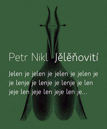 Nikl Petr: Jělěňovití + CD