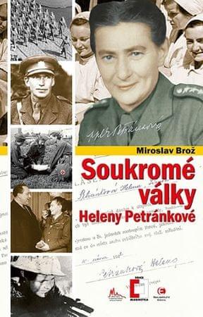 Brož Miroslav: Soukromé války Heleny Petránkové