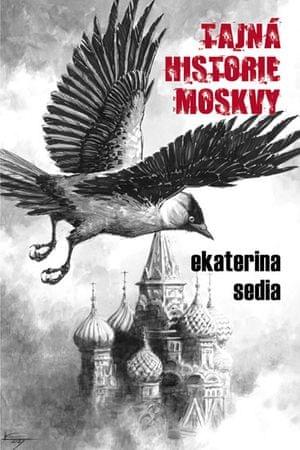 Sedia Ekaterina: Tajná historie Moskvy