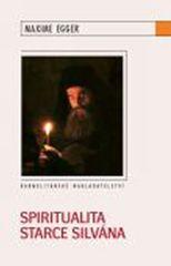 Egger Maxime: Spiritualita starce Silvána