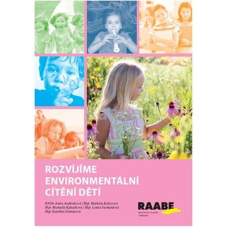 Andresková Jenny a kolektiv: Rozvíjíme enviromentální cítění dětí