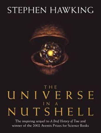 Hawking Stephen W.: The Universe In A Nutshell